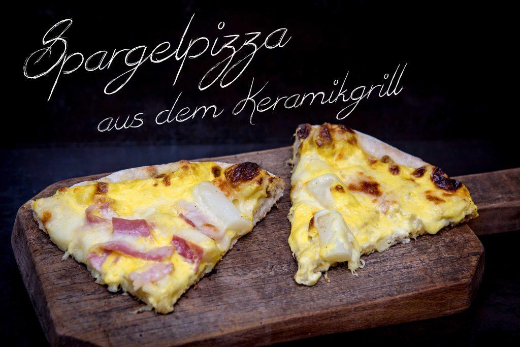 Spargelpizza aus dem Keramikgrill
