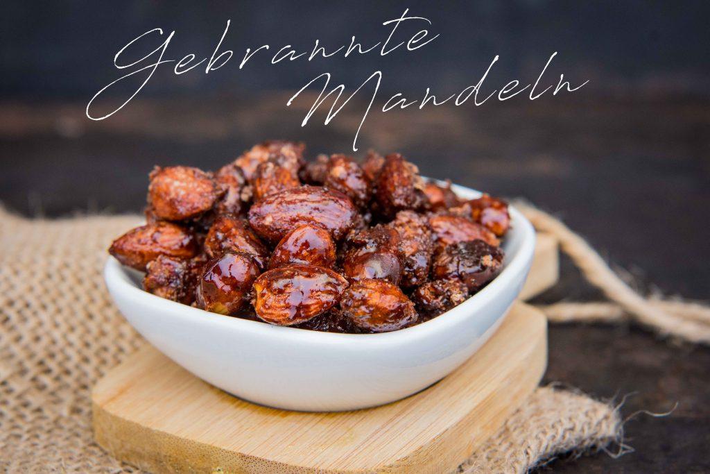 Gebrannte Mandeln 2.0 – ein wunderbares Rezept