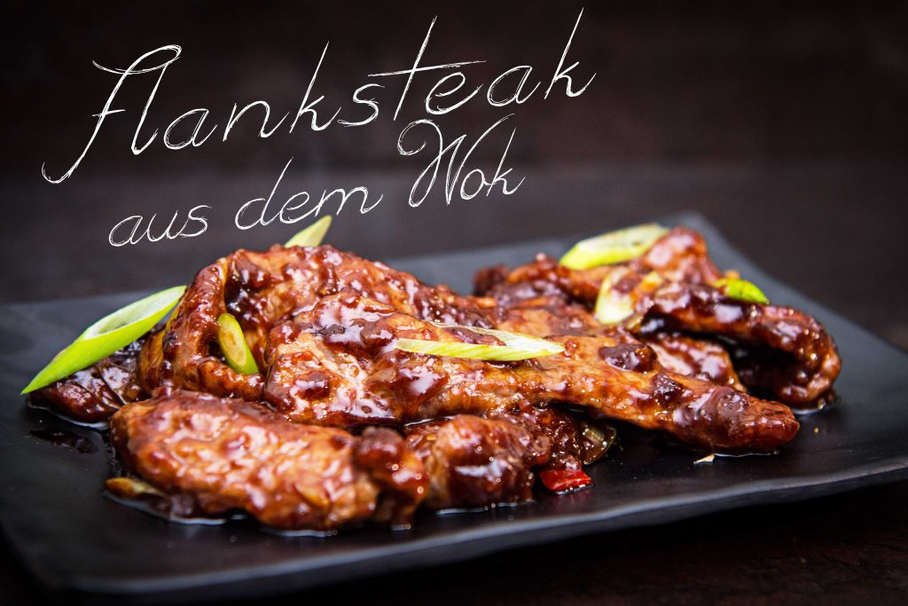 Flanksteak aus dem Wok