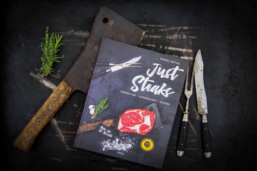 Just Steaks – Das Steakbuch von Onkel Kethe